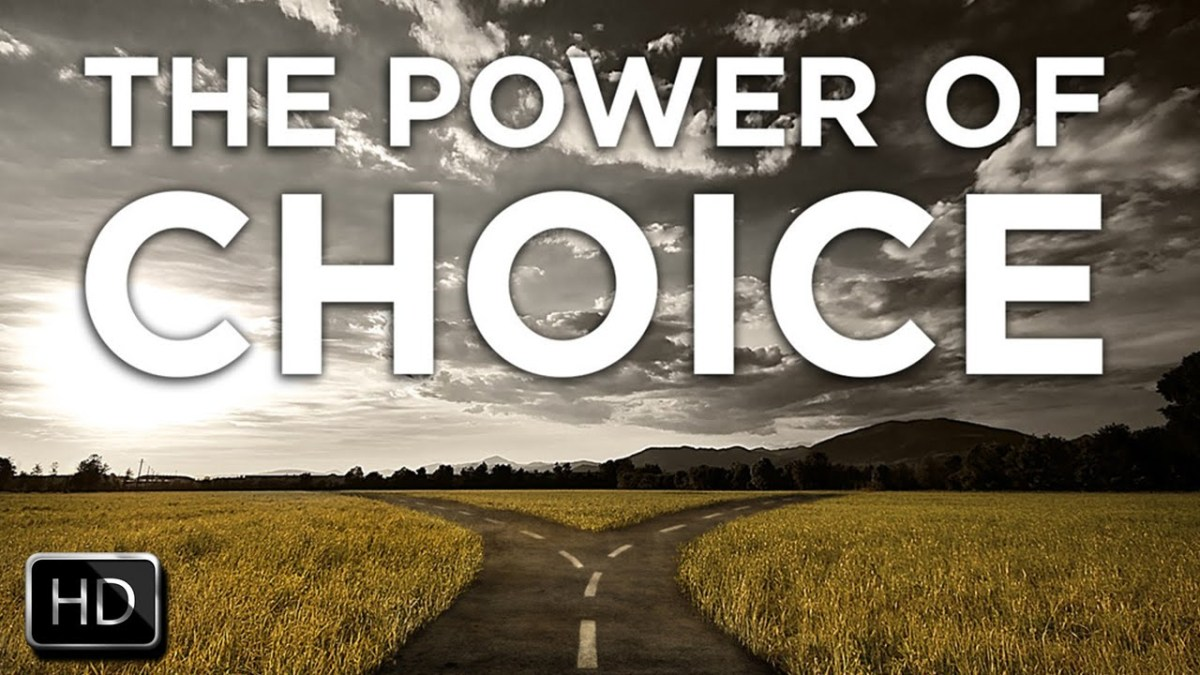 The Power ofChoice